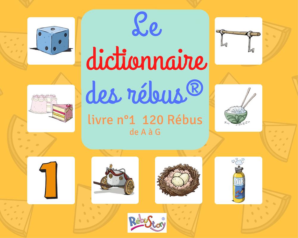 dictionnaire des rébus livre 1