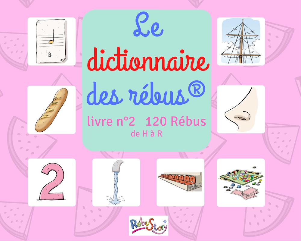 livre 2 dictionnaire des rébus